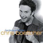 Liederwahnsinn - Chris Boettcher