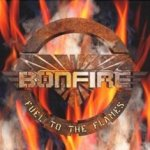 Fuel To The Flames - Bonfire