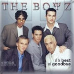 All The Best And Goodbye - Boyz