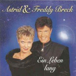 Ein Leben lang - Astrid + Freddy Breck