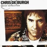 Quiet Revolution - Chris de Burgh