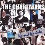 Us And Us Only - Charlatans