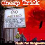 Music For Hangovers - Cheap Trick