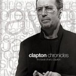 Clapton Chronicles - The Best Of Eric Clapton - Eric Clapton