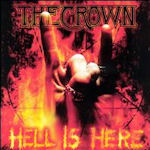 Hell Is Here - Crown