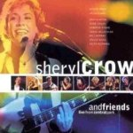 Sheryl Crow And Friends: Live From Central Park - Sheryl Crow