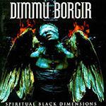 Spiritual Black Dimensions - Dimmu Borgir