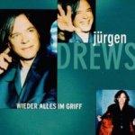 Wieder alles im Griff - Jürgen Drews