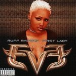 Let There Be Eve... Ruff Ryders