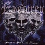 Solitude, Dominance, Tragedy - Evergrey