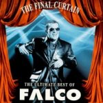 The Final Curtain - The Ultimate Best Of - Falco