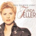 Weil du mich liebst - Linda Feller