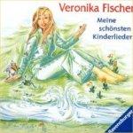 Meine schönsten Kinderlieder - Veronika Fischer