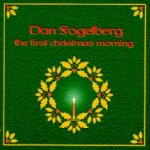 The First Christmas Morning - Dan Fogelberg