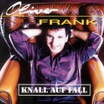 Knall auf Fall - Oliver Frank