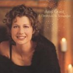 A Christmas To Remember - Amy Grant