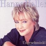 Ungeschminkt - Hanne Haller