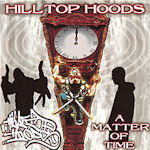 A Matter Of Time - Hilltop Hoods