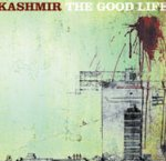 The Good Life - Kashmir