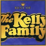 Best Of The Kelly Family - Kelly Family