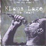 Live zu Zweit - {Klaus Lage} + Bo Heart