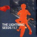 Tilt - Lightning Seeds