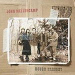 Rough Harvest - John Mellencamp