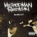 Blackout! - {Method Man} + {Redman}