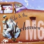 Mike And The Mechanics (M6) - Mike And The Mechanics