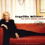 Du bist mein Leben - Angelika Milster