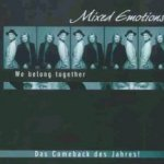 We Belong Together - Mixed Emotions