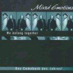 We Belong Together - Mixed Emotions