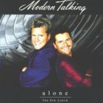 Alone - Modern Talking