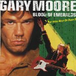 Blood Of Emeralds - The Very Best Of Part 2 - Gary Moore