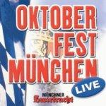 Oktoberfest München Live - Münchner Zwietracht