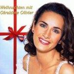 Weihnachten mit Geraldine Olivier - Geraldine Olivier