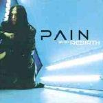 Rebirth - Pain