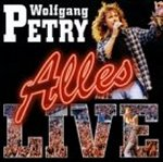 Alles - live - Wolfgang Petry