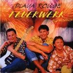 Feuerwerk - Playa Rouge