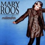 Mittendrin - Mary Roos