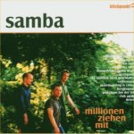 Millionen ziehen mit - Samba