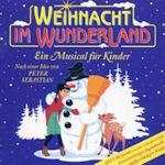 Weihnacht im Wunderland - Peter Sebastian