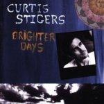 Brighter Days - Curtis Stigers