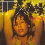 The Hush - Texas