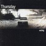 Waiting - Thursday