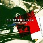 Crash-Landing - Toten Hosen