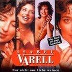 Nur nicht aus Liebe weinen - Isabel Varell