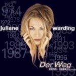 Der Weg 1972 - 1999 - Juliane Werding