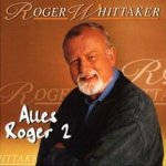 Alles Roger 2 - Roger Whittaker