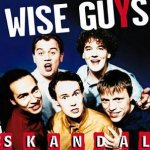Skandal - Wise Guys